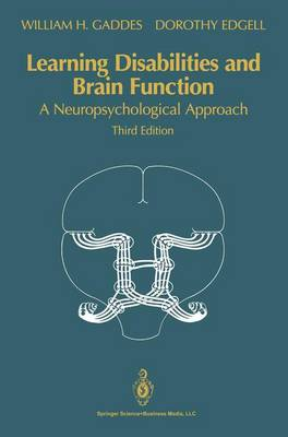Learning Disabilities and Brain Function: A Neuropsychological Approach (Hardback)