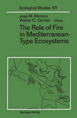 Role of Fire in Mediterranean-Type Ecosystems - Ecological Studies 107 (Hardback)