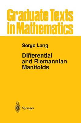 Differential and Riemannian Manifolds - Graduate Texts in Mathematics v. 160 (Hardback)