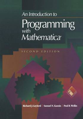 An Introduction to Programming with Mathematica - TELOS - The Electronic Library of Science (Hardback)
