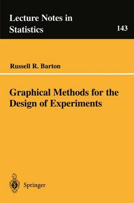 Graphical Methods for the Design of Experiments - Lecture Notes in Statistics v. 143 (Paperback)