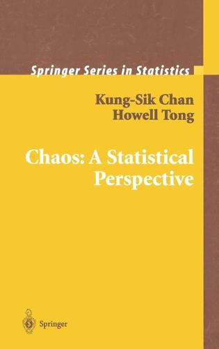 Chaos: A Statistical Perspective - Springer Series in Statistics (Hardback)