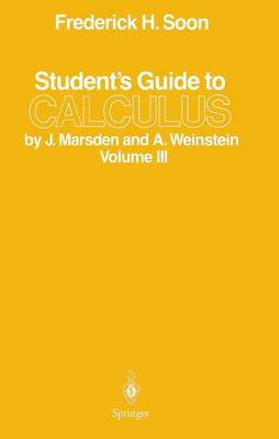 Student's Guide to Calculus: Student's Guide Volume III (Paperback)