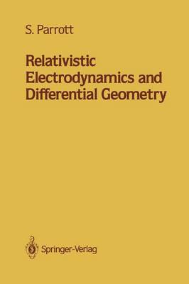 Relativistic Electrodynamics and Differential Geometry (Hardback)