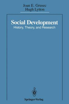 Social Development: History, Theory, and Research (Paperback)