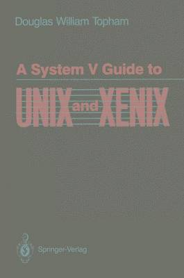 A System V Guide to UNIX and XENIX (Paperback)