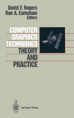 Computer Graphics Techniques: Theory and Practice (Hardback)
