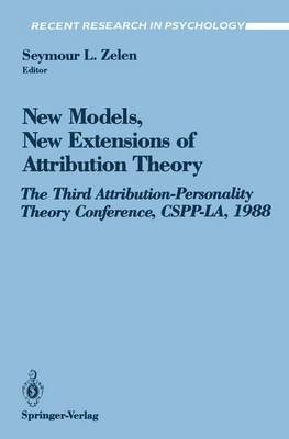 New Models, New Extensions of Attribution Theory - Recent Research in Psychology (Paperback)