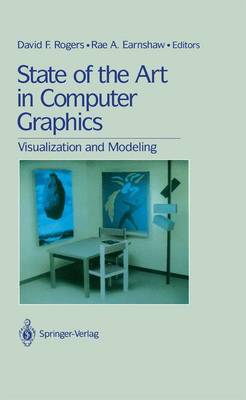 State of the Art in Computer Graphics: Visualization and Modeling (Hardback)