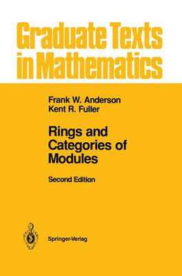 Rings and Categories of Modules - Graduate Texts in Mathematics No. 13 (Hardback)