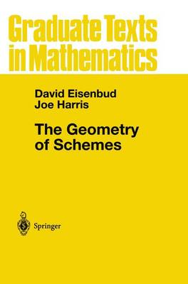 The Geometry of Schemes - Graduate Texts in Mathematics v.197 (Paperback)