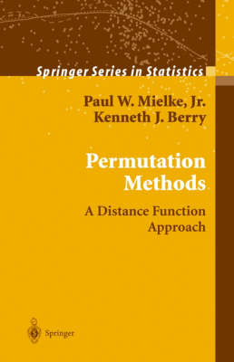 Permutation Methods: A Distance Function Approach - Springer Series in Statistics (Hardback)