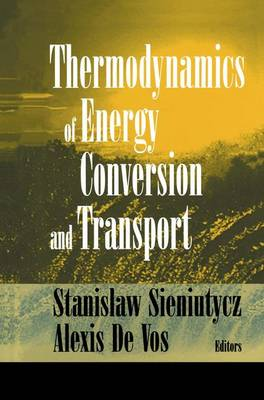 The Thermodynamics of Energy Conversion and Transport (Hardback)