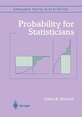 Probability for Statisticians - Springer Texts in Statistics (Hardback)