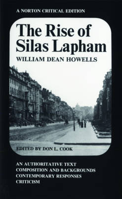 The Rise of Silas Lapham - Norton Critical Editions (Paperback)
