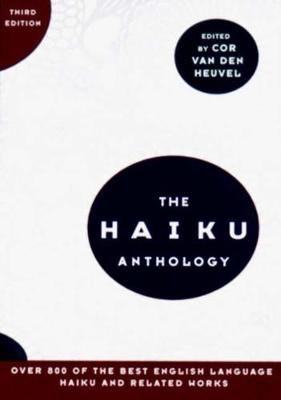 The Haiku Anthology (Paperback)