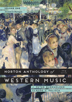 The Norton Anthology of Western Music: Volume 1 (Paperback)