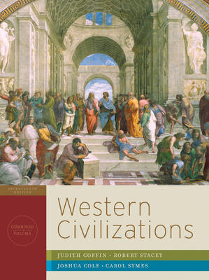 Western Civilizations: v. 1: Their History & Their Culture (Hardback)