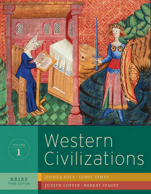 Western Civilizations: v. 1: Their History and Their Culture (Paperback)