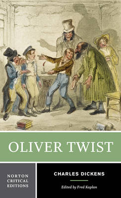 Oliver Twist - Norton Critical Editions (Paperback)