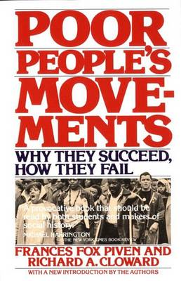 Poor People's Movements: Why They Succeed, How They Fail (Paperback)