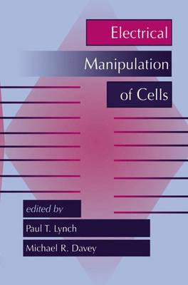 The Electrical Manipulation of Cells (Hardback)
