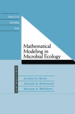 Mathematical Modeling in Microbial Ecology - Chapman & Hall Microbiology Series (Hardback)