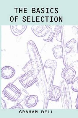 The Basics of Selection (Paperback)