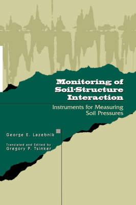 Monitoring of Soil-structure Interaction: Instruments for Measuring Soil Pressures (Hardback)