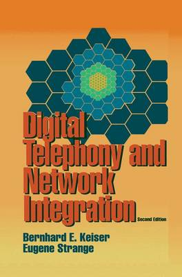 Digital Telephony and Network Integration (Hardback)