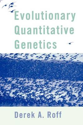 Evolutionary Quantitative Genetics (Paperback)