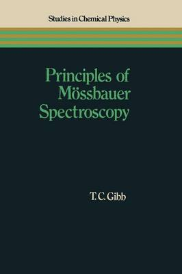 Principles of Meossbauer Spectroscopy - Studies in Chemical Physics (Paperback)