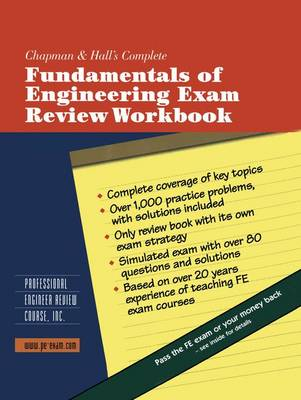 Chapman and Hall's Complete Fundamentals of Engineering Exam Review Workbook (Paperback)
