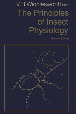The Principles of Insect Physiology (Paperback)