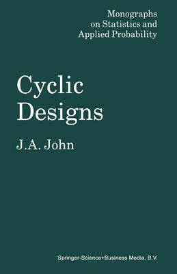 Cyclic Designs - Monographs on Statistics & Applied Probability (Paperback)