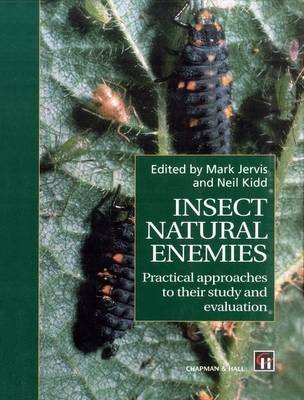 Insect Natural Enemies: Practical Approaches to Their Study and Evaluation (Hardback)