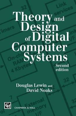The Theory and Design of Digital Computer Systems (Paperback)