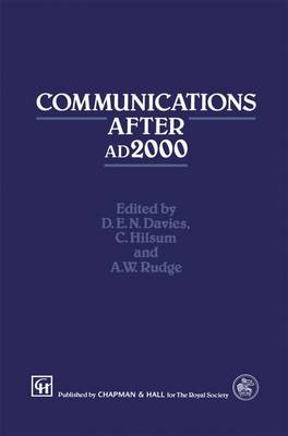 Communications After 2000 AD - Technology in the Third Millennium S. (Hardback)