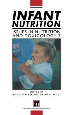 Infant Nutrition - Issues in Nutrition & Toxicology v.2 (Paperback)