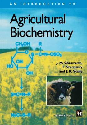 An Introduction to Agricultural Biochemistry (Paperback)