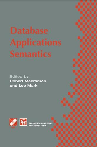 Data Base Applications Semantics - IFIP Advances in Information and Communication Technology (Hardback)