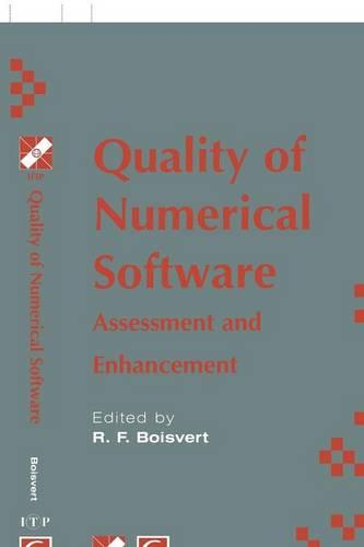 Quality of Numerical Software: Assessment and Enhancement - IFIP Advances in Information and Communication Technology (Hardback)