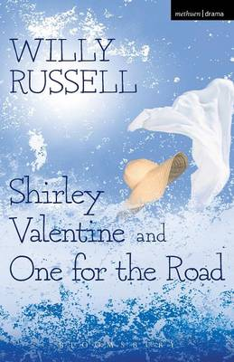 Shirley Valentine and One for the Road - Modern Plays (Paperback)