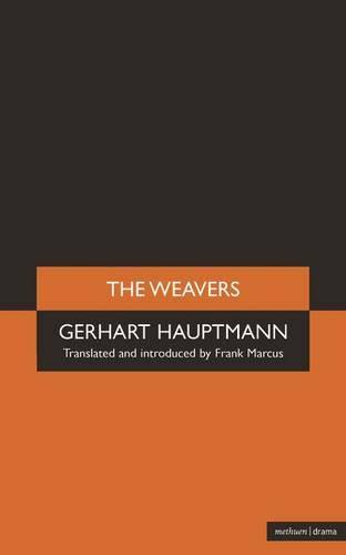 "The ""Weavers"" - Modern Plays (Paperback)"
