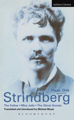 "Strindberg Plays: ""The Father"", ""Miss Julie"", ""Ghost Sonata"" v.1 - World Classics (Paperback)"