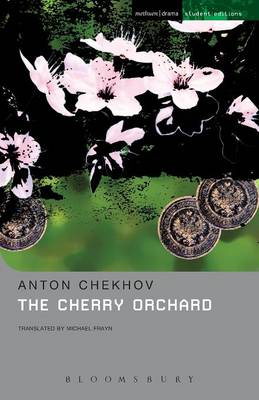 "The ""Cherry Orchard"": A Comedy in Four Acts - Student Editions (Paperback)"