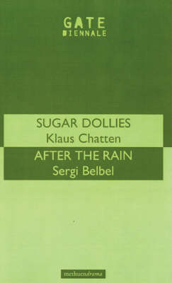 """Sugar Dollies"" and ""After the Rain"" - Modern Plays (Paperback)"