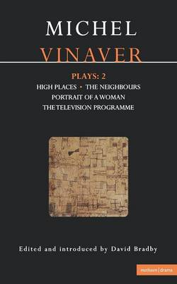 "Vinaver Plays: ""High Places"", ""The Neighbours"", ""Portrait of a Woman"", ""The Television Programme"" v.2 - Contemporary Dramatists (Paperback)"