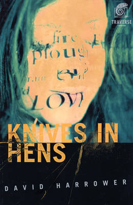 Knives in Hens - Modern Plays (Paperback)