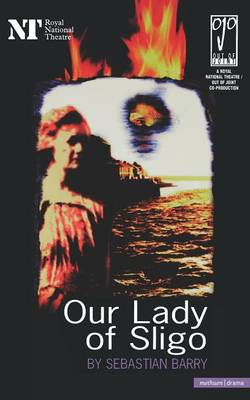 Our Lady of Sligo - Modern Plays (Paperback)